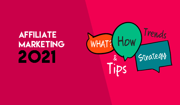 Crucial Tactics for Affiliate Marketing in 2021
