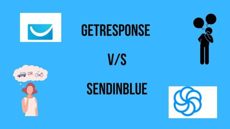 The Comparison of GetResponse and SendinBlue
